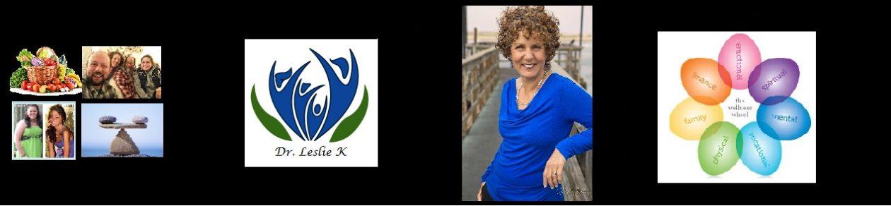 Dr Leslie K: Lifetime Prosperous Wellness
